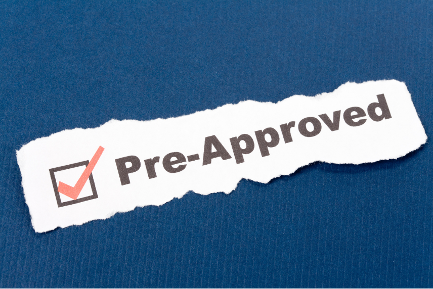 Why You Need To Get a Pre-Approval